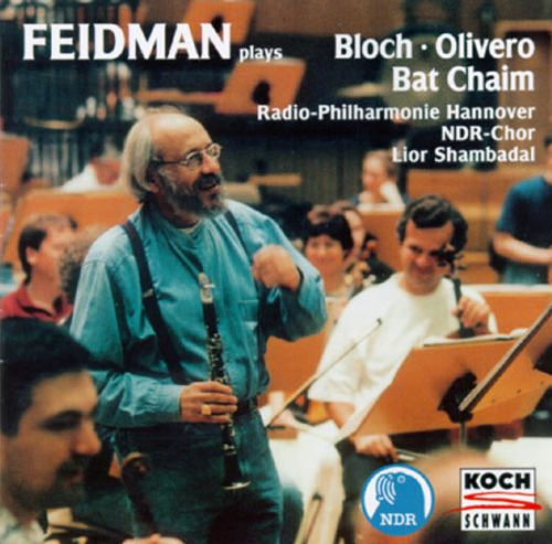 Feidman Plays Bloch/Olivero/Bar Chaim