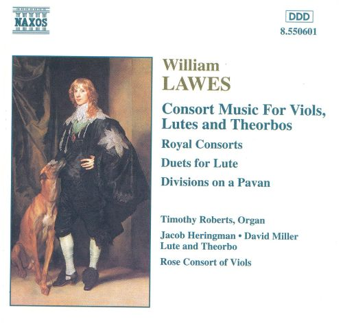 William Lawes: Consort Music for Viols, Lutes & Theorbos