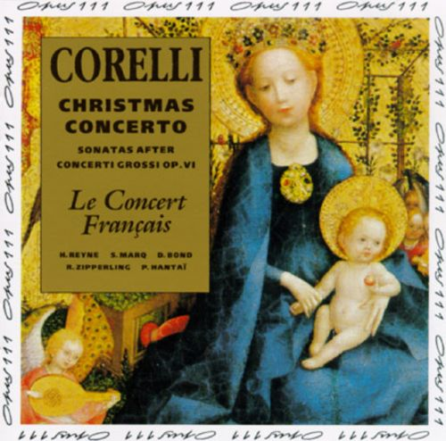 Corelli: Christmas Concerto; Sonatas after Concerti Grossi, Op. 6