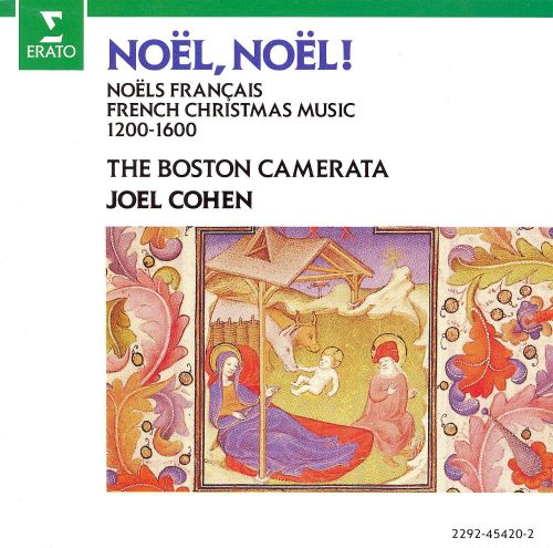 Noel, Noel!: Noels Français/French Christmas Music (1200-1600)