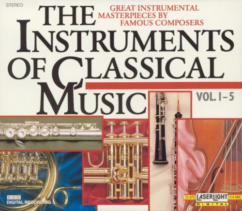 The Instruments of Classical Music, Vol. 1-5