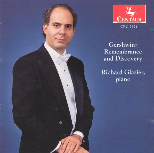 Gershwin: Remembrance and Discovery