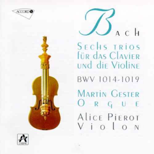 Bach: Trios (6) For Organ With Violin
