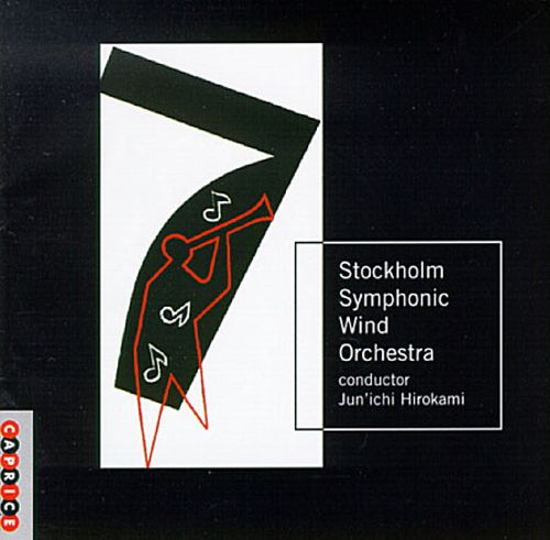 Stockholm Symphonic Wind Orchestra Plays Schoenberg, Grondahl, Maros & Others