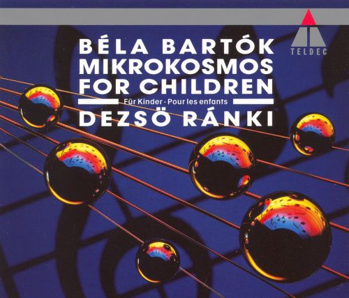 Bartók: Mikrokosmos; For Children