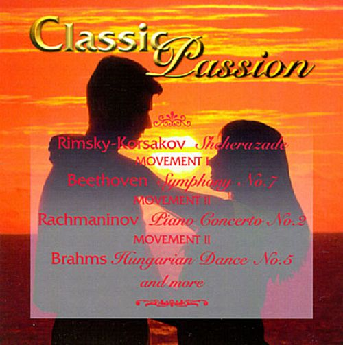 Classic Passion - Music of Love and Fire