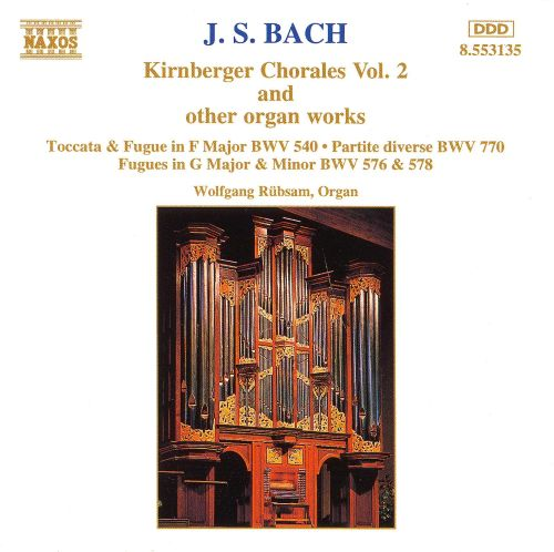 J.S. Bach: Kirnberger Chorales Vol. 2 and other Organ Works