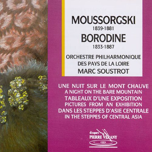 Moussorgski: A Night on the Bare Mountain; Pictures from an Exhibition; Alexander Borodine: In the Steppes of Central
