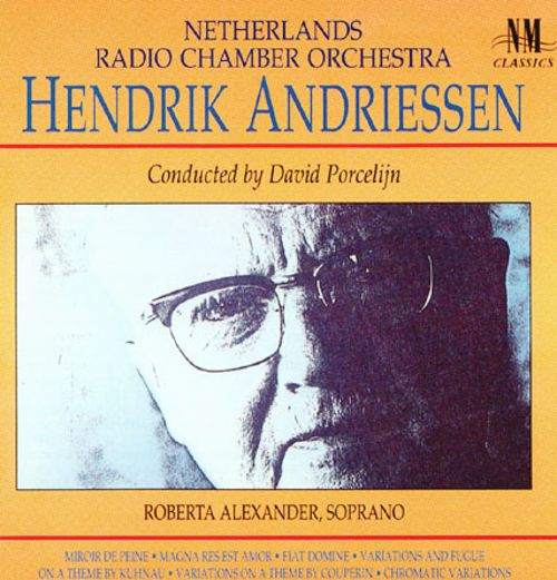 hendrik andriessen david porcelijn songs reviews
