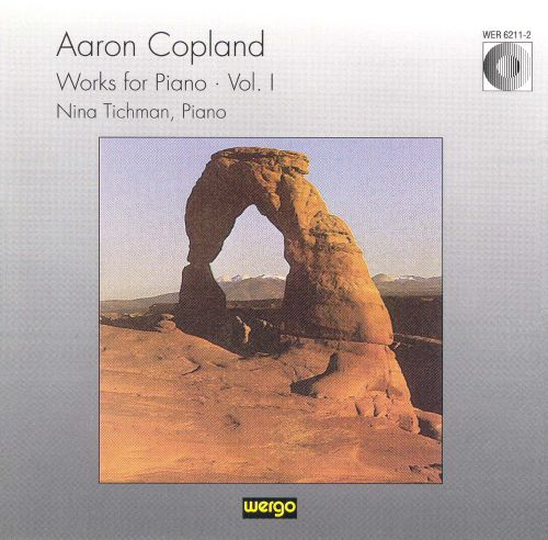 Copland: Works for Piano, Vol. 1