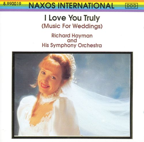 I Love You Truly: Music For Weddings