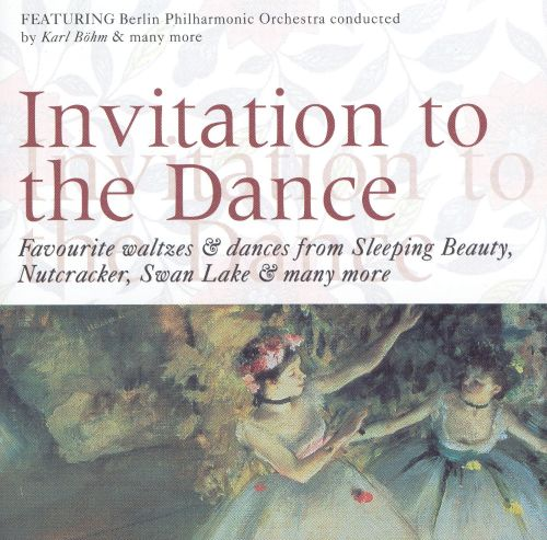 Invitation to the Dance Import Various Artists Songs