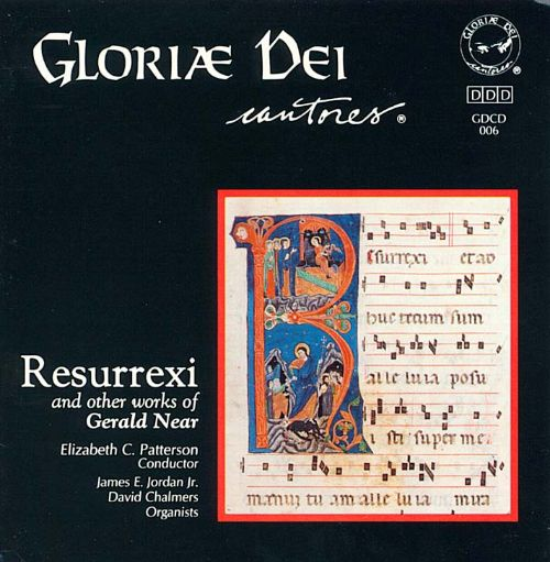 Resurrexi and Other Works by Gerald Near