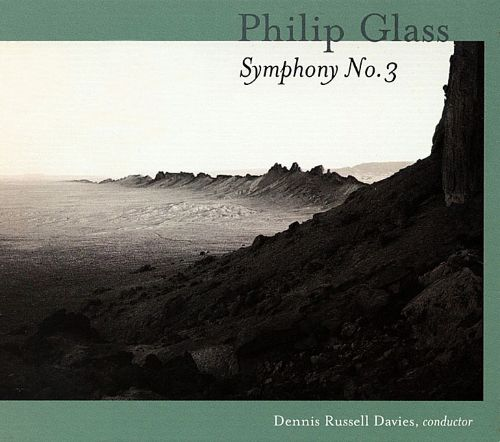 Philip Glass: Symphony No. 3