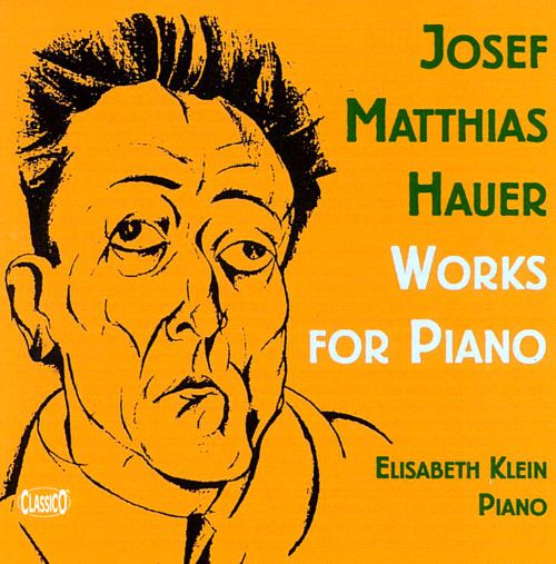 Hauer: Piano Works
