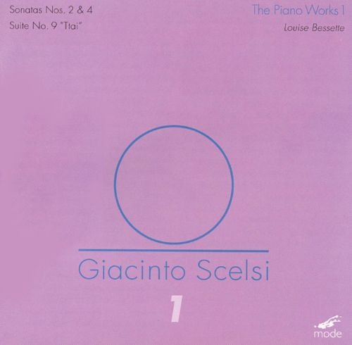 Scelsi: The Piano Works 1
