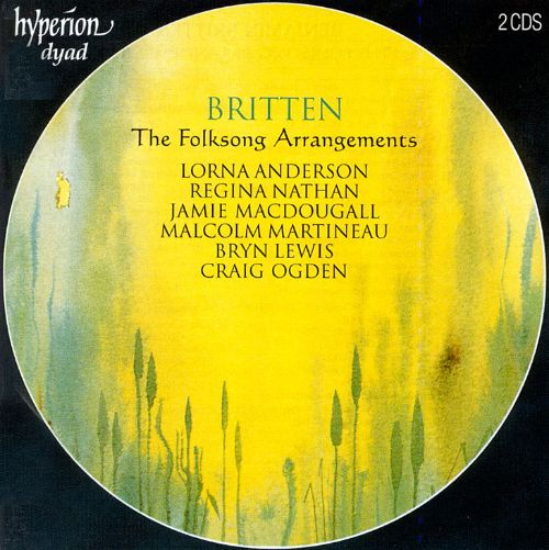 Britten: The Complete Folksong Arrangements