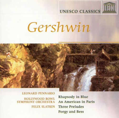 Gershwin: Rhapsody in Blue; American in Paris; Preludes for Piano
