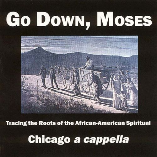 Go Down, Moses: African American Spirituals