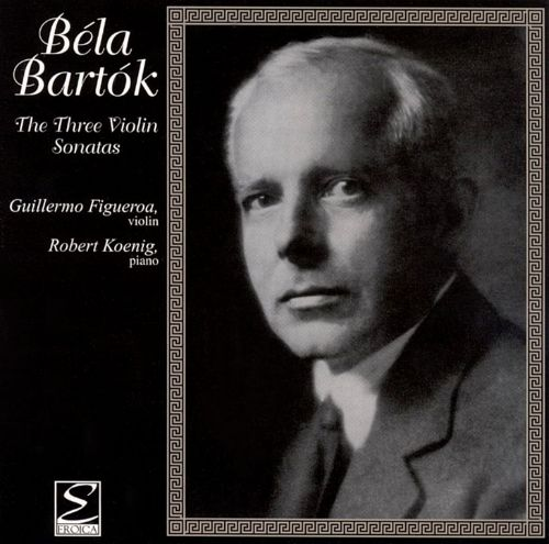 Bartók: The 3 Violin Sonatas