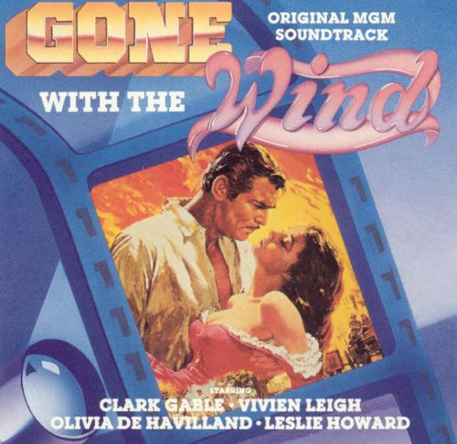 Gone with the Wind [Original Motion Picture Soundtrack]