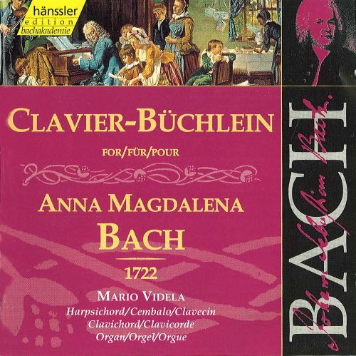 Bach: Clavier Book for Anna Magdalena Bach (1722)