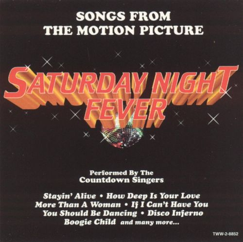 Saturday Night Fever: Songs from the Motion Picture