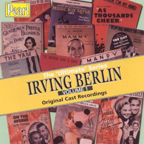 The Ultimate Irving Berlin, Vol. 1 [Original Cast Recordings]