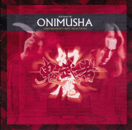 Sounds of Onimusha: Samuragoch's Best Selections