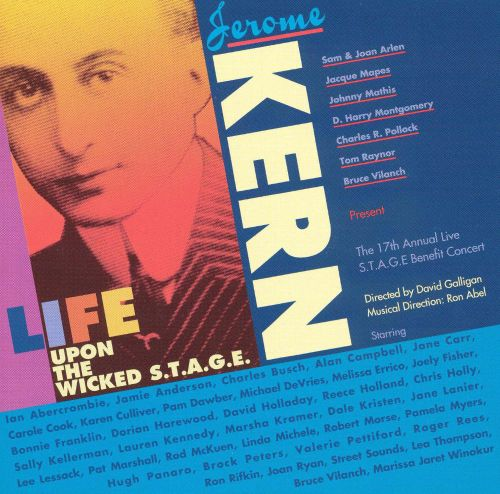 Jerome Kern: Life Upon The Wicked Stage