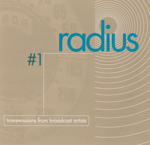 Radius #1: Transmissions from Broadcast Artists