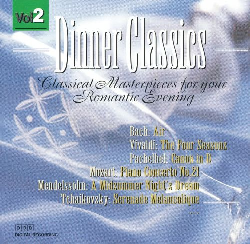 Dinner Classics: Classical Masterpieces for Your Romantic Evening, Vol. 2