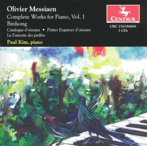 Olivier Messiaen: Complete works for Piano, Vol. 1, Birdsong