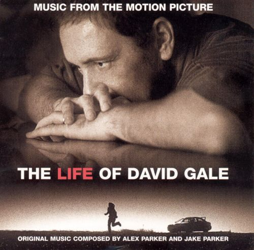 The Life of David Gale [Original Motion Picture Soundtrack]