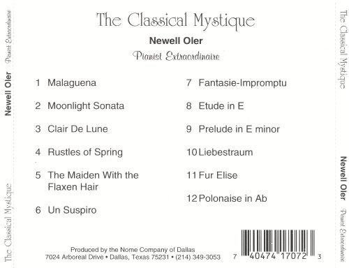 The Classical Mystique: The Piano Artistry of Newell Oler