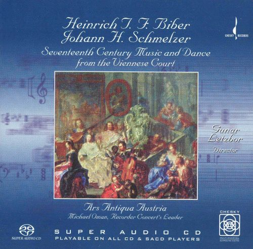 Biber, Schmelzer: Seventeenth Century Music and Dance from the Viennese Court