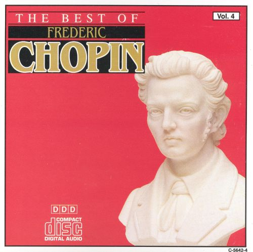 The Best of Frederic Chopin, Vol. 4