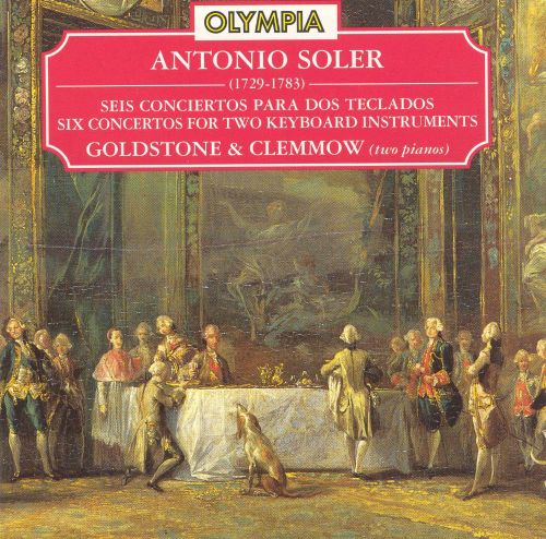 Antonio Soler: Six Concertos for Two Keyboard Instruments