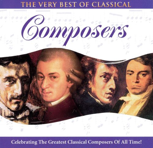 Very Best of Classical: Composers