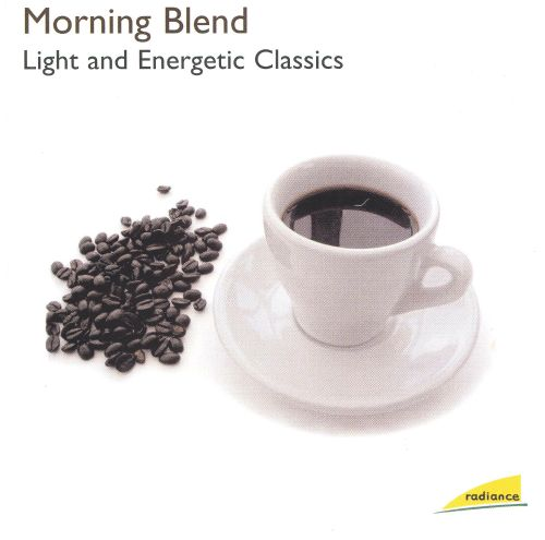 Morning Blend: Light and Energetic Classics