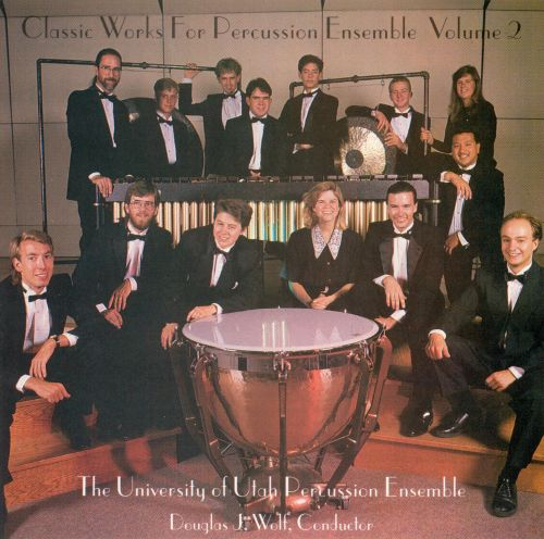 Classic Works for Percussion Ensemble, Vol. 2