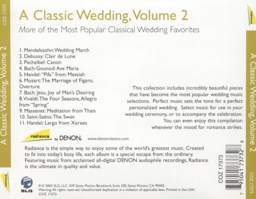 A Classic Wedding, Vol. 2: More of the Most Popular Classical Wedding Favorites