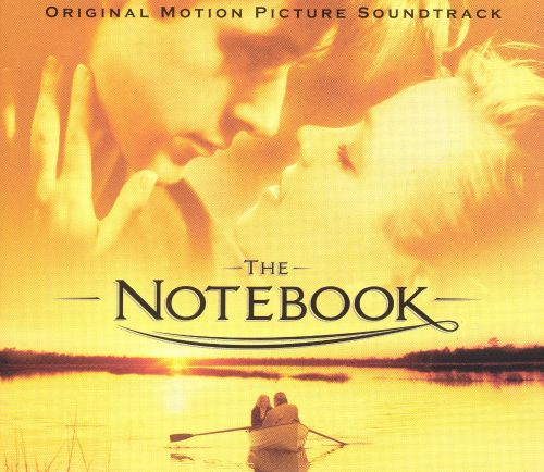 the notebook original motion picture soundtrack