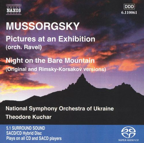 Mussorgsky: Pictures at an Exhibition; Night on the Bare Mountain