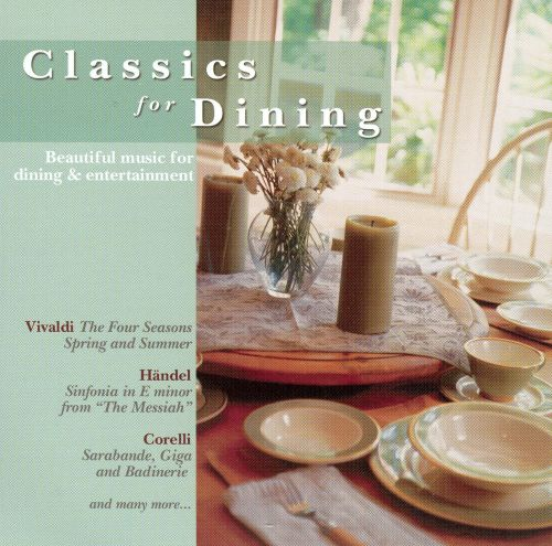 Classics for Dining [Disc 1]