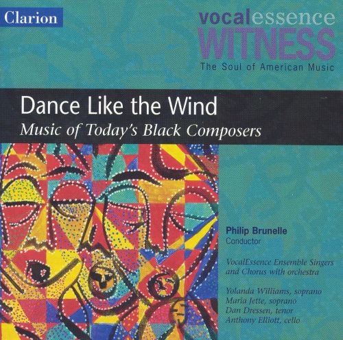 Dance Like the Wind: Music of Today's Black Composers