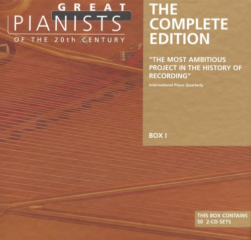 Great Pianists of the 20th Century: The Complete Edition (Box 1)