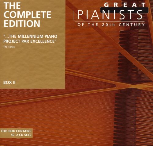 Great Pianists of the 20th Century: The Complete Edition (Box 2)