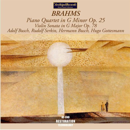 Brahms: Piano Quartet in G minor, Op. 25; Violin Sonata in G major, Op. 78