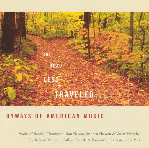 The Road Less Traveled: Byways of American Music